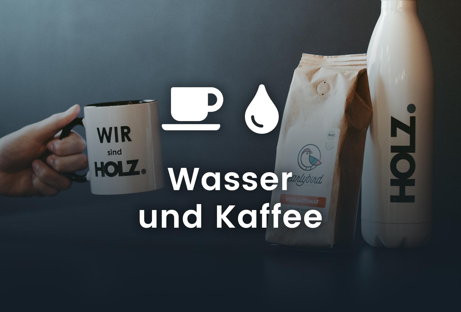 Wasser und Kaffee